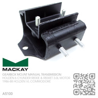 MACKAY MANUAL GEARBOX REAR MOUNT [HOLDEN 6-CYL RB30E & RB30ET TURBO 3.0L MOTOR]