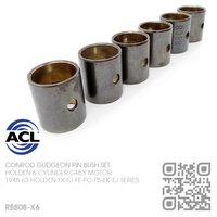 ACL CONROD GUDGEON PIN BUSH SET [HOLDEN 6-CYL 132 & 138 GREY MOTOR]